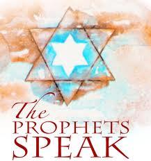 Prophets speak
